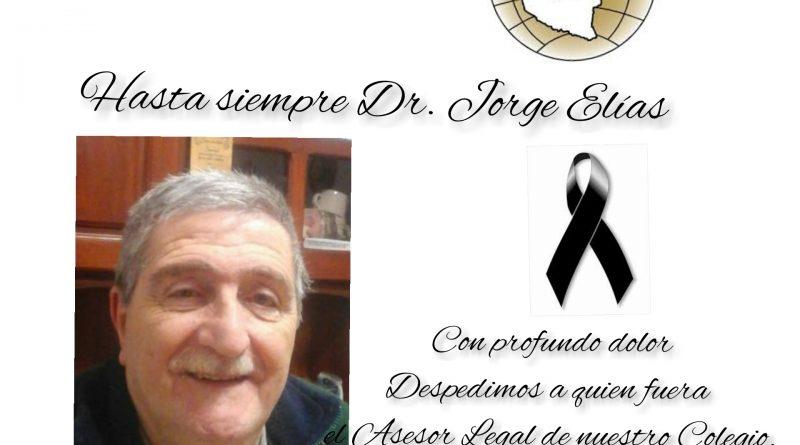 #HastaSiempre. Dr. Jorge Elías